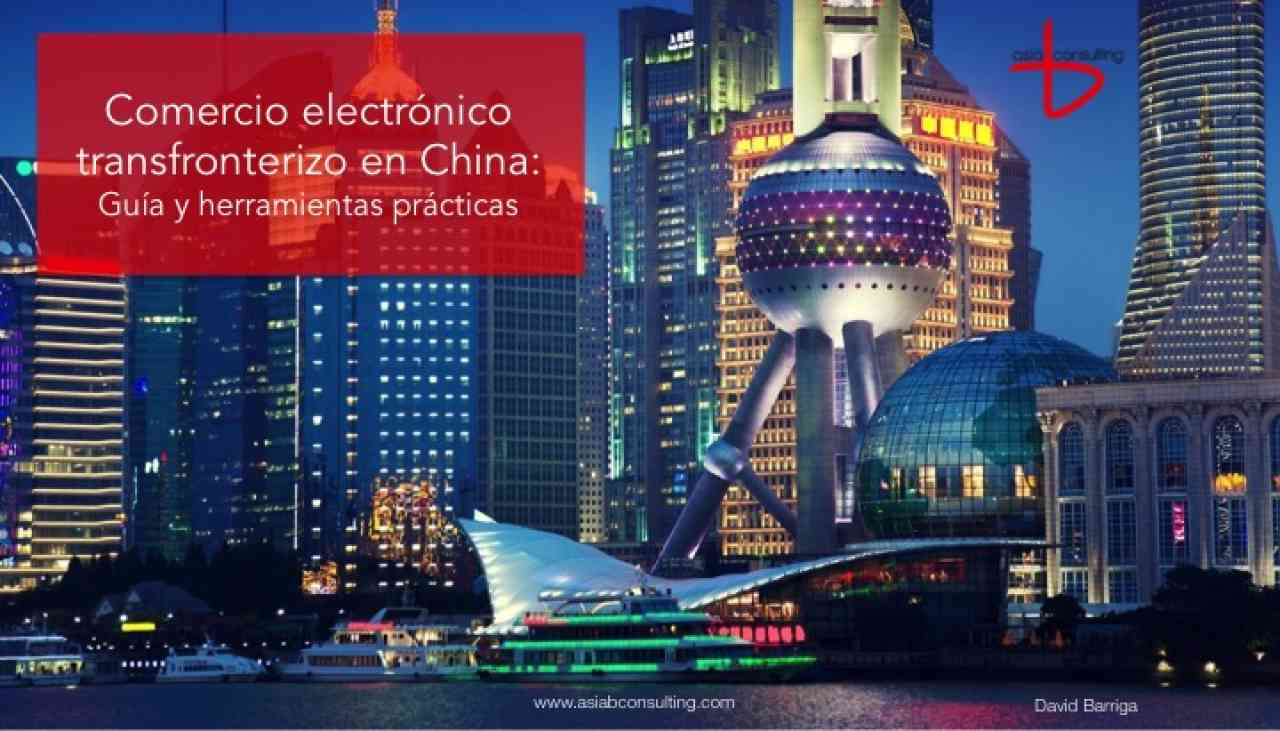 imagen portada Oportunidades del Comercio Electrónico Transfronterizo en China